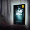 The Dime Box by Karen Grose 1N